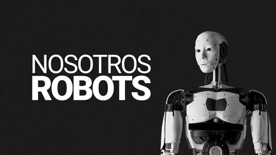 Nosotros, robots.